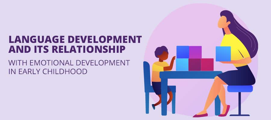 Language Development and its Relationship with Emotional Development